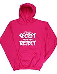 Hippowarehouse Secret That I'm Just a Reject Kids Children's Unisex Hoodie Hooded Top