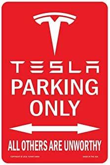 MUSTYDF Tesla Parking Unworthy Metal Sign