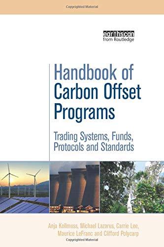 Handbook of Carbon Offset Programs (Environmental Market Insights) Professional Carbon