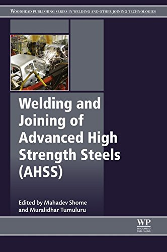 Welding and Joining of Advanced High Strength Steels (AHSS) (Woodhead Publishing Series in Welding and Other Joining Technologies Book 85) (English Edition)