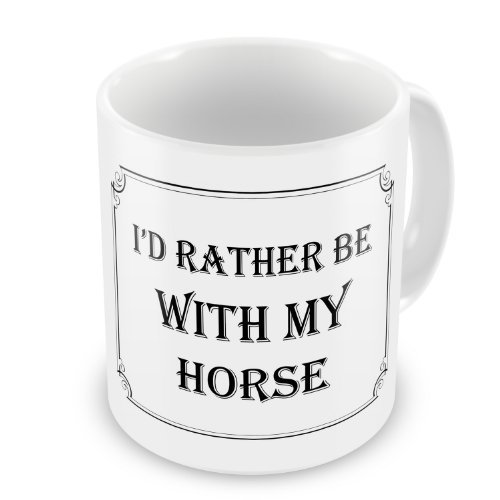 id-rather-be-with-my-horse-funny-novelty-gift-mug