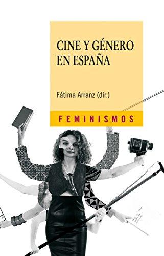 Cine y género en España (Feminismos) por Fátima Arranz