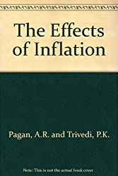 The Effects of Inflation [Paperback] by Pagan, A.R. and Trivedi, P.K.