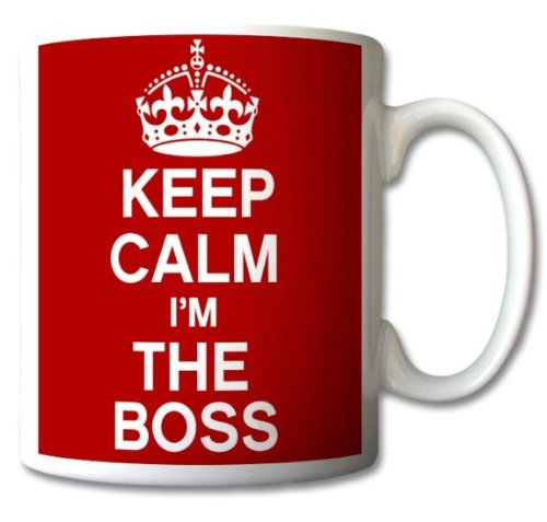 Keep Calm And Carry On I 'm The Boss taza regalo Retro