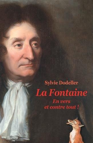 La Fontaine : En vers et contre tout !
