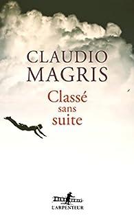 Classé sans suite par Claudio Magris