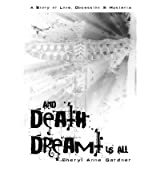[ AND DEATH DREAMT US ALL ] by Gardner, Cheryl Anne ( Author) Dec-2011 [ Paperback ]