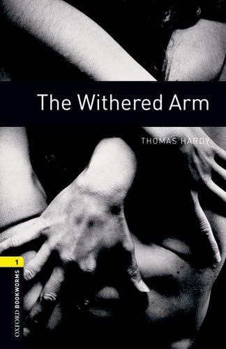 Oxford Bookworms Library: Oxford Bookworms 1. The Withered Arm MP3 Pack