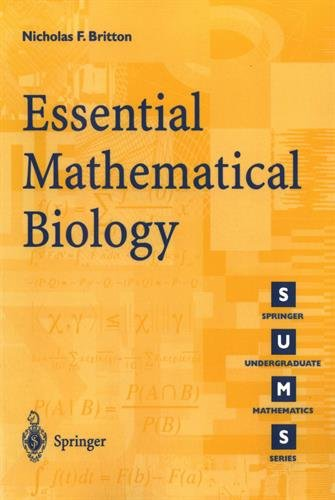 Essential Mathematical Biology (Springer Undergraduate Mathematics Series) por Nicholas Britton
