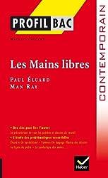 Profil - Éluard/Ray : Les Mains libres: Analyse littéraire de l'oeuvre