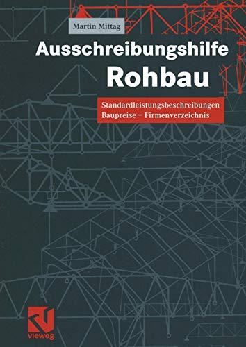Ausschreibungshilfe Rohbau: Standardleistungsbeschreibungen - Baupreise - Firmenverzeichnis (German Edition)