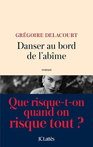 Danser au bord de l'abîme (Littérature française) (French Edition)