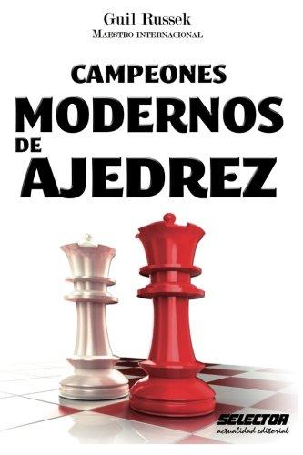 Campeones Modernos de Ajedrez: Maestro Internacional