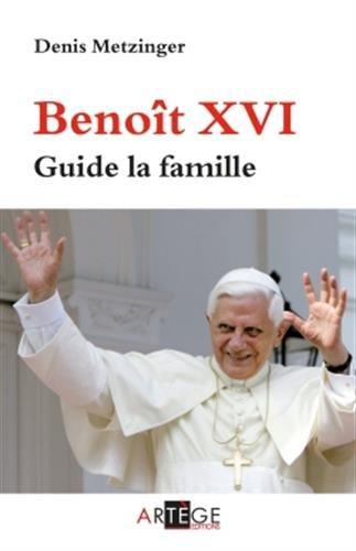 Benoît XVI guide la famille