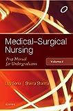 Medical Surgical Nursing: Volume1: Preparatory Manual for Undergraduates, 1e