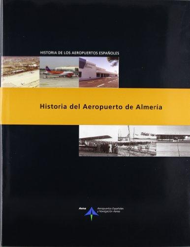 Historia del Aeropuerto de Almería (Historia de los aeropuertos españoles)