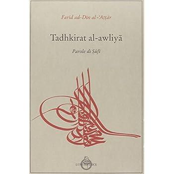 Tadhkit Al Awliya, Parole Di Sufi