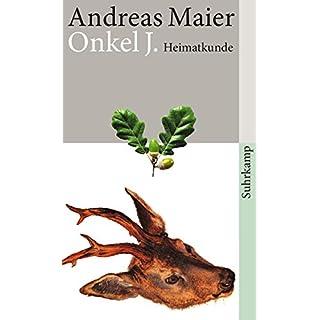 Onkel J.: Heimatkunde (suhrkamp taschenbuch)