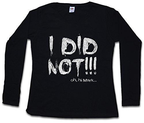 I Did Not Mujer Women T-Shirt De Manga Larga– Tamaños XS – 2XL