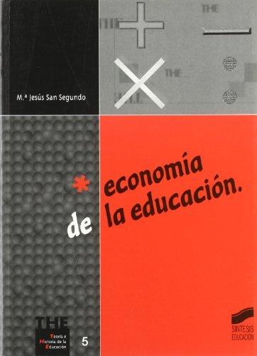 Economía de la educación (Síntesis educación) por M.ª J. San Segundo