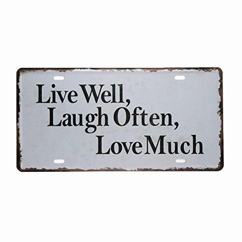 NGLJ DL-Live Well Laugh Often Love Much License Plate Vintage tin Sign Crafts Living Room Wall Decor