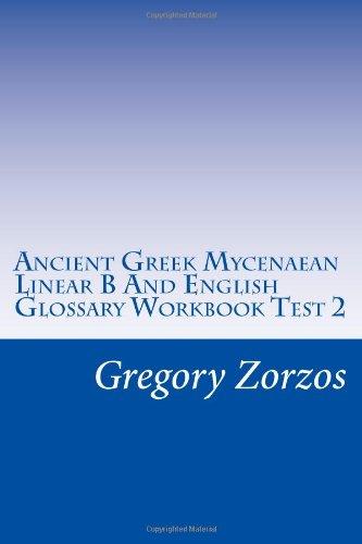 Ancient Greek Mycenaean Linear B And English Glossary Workbook Test 2
