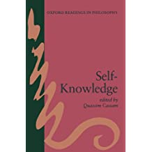 Self-Knowledge (Oxford Readings In Philosophy)