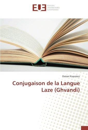Conjugaison de la Langue Laze (Ghvandi) par Osman Kuyumcu