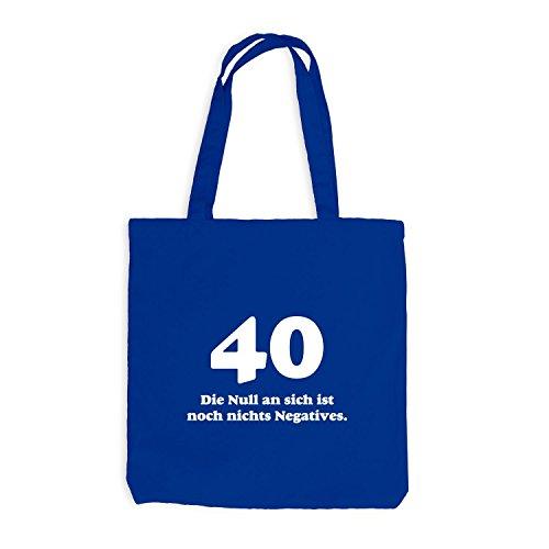 Jutebeutel - Geburtstag 40 Jahre - Die Null ist nichts negatives - Fun Geschenk Birthday Royalblau