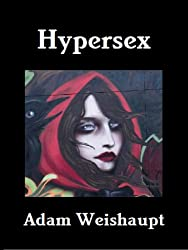 Hypersex (The Sex Series Book 1)