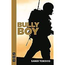 Bully Boy (NHB Modern Plays)