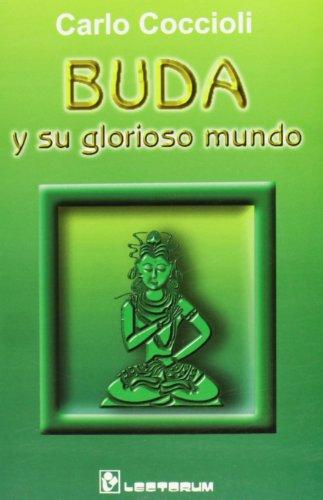 Buda Y Su Glorioso Mundo/budda And His Glorious World