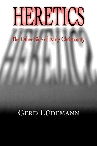 Heretics por Gerd Ludemann