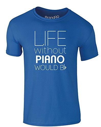 Brand88 - Life Without Piano Would Be Flat, Erwachsene Gedrucktes T-Shirt Königsblau/Weiß