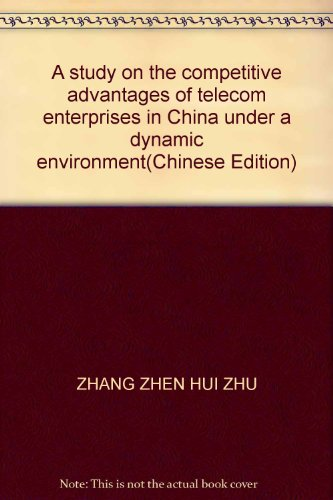 a-study-on-the-competitive-advantages-of-telecom-enterprises-in-china-under-a-dynamic-environmentchi