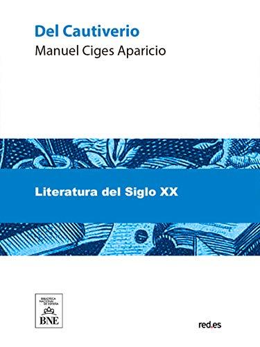 Del Cautiverio por Manuel Ciges Aparicio