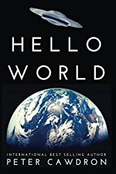 Hello World by Mr Peter Ronald Cawdron (2015-01-23)