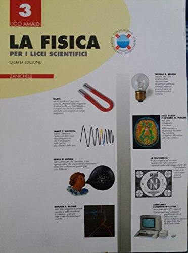La fisica. Per il Liceo scientifico: 3