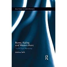 Burma, Kipling and Western Music: The Riff from Mandalay