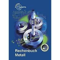 Rechenbuch Metall: Lehr- und Übungsbuch