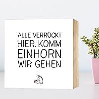 Komm Einhorn wir gehen - Holzbild 15x15x2 zum Hinstellen / Aufhängen, Spruch - schwarz-weißes Holz-Schild Bild Poster Aufsteller zur Deko / als Geschenk Mitbringsel zum Geburtstag Hochzeit