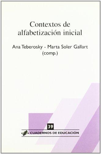 Contextos de alfabetización inicial (Cuadernos de educación)