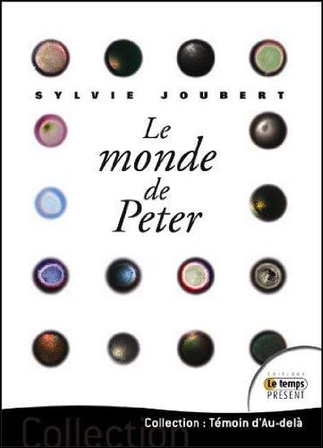 Le monde de Peter - Eveil à une sociologie des orbes - Livre + CD