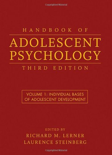 Handbook of Adolescent Psychology: v. 1: Individua...