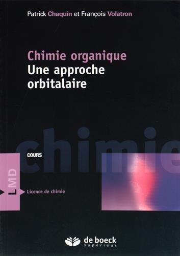 Chimie organique : Une approche orbitalaire