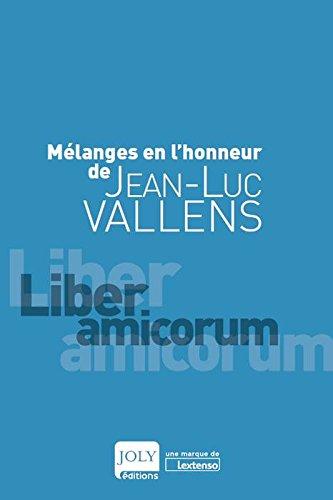 Melanges en l Honneur de Jean-Luc Vallens