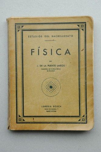 Puente Larios, J. De La - Física / Por J. De La Puente Larios ; Dibujos Del Autor