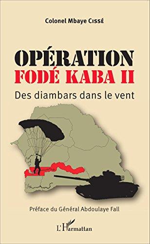 Opération Fodé Kaba II par CISSE MBAYE