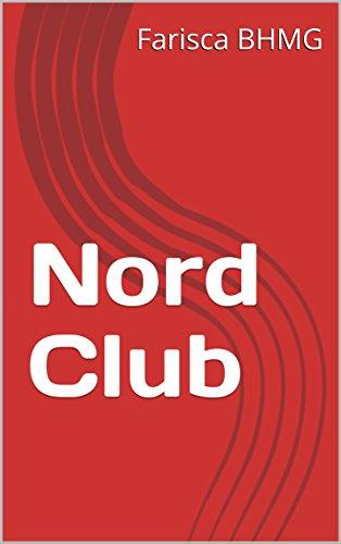 Nord Club (English Edition)