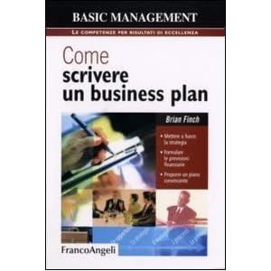 Come scrivere un business plan. Mettere a fuoco la